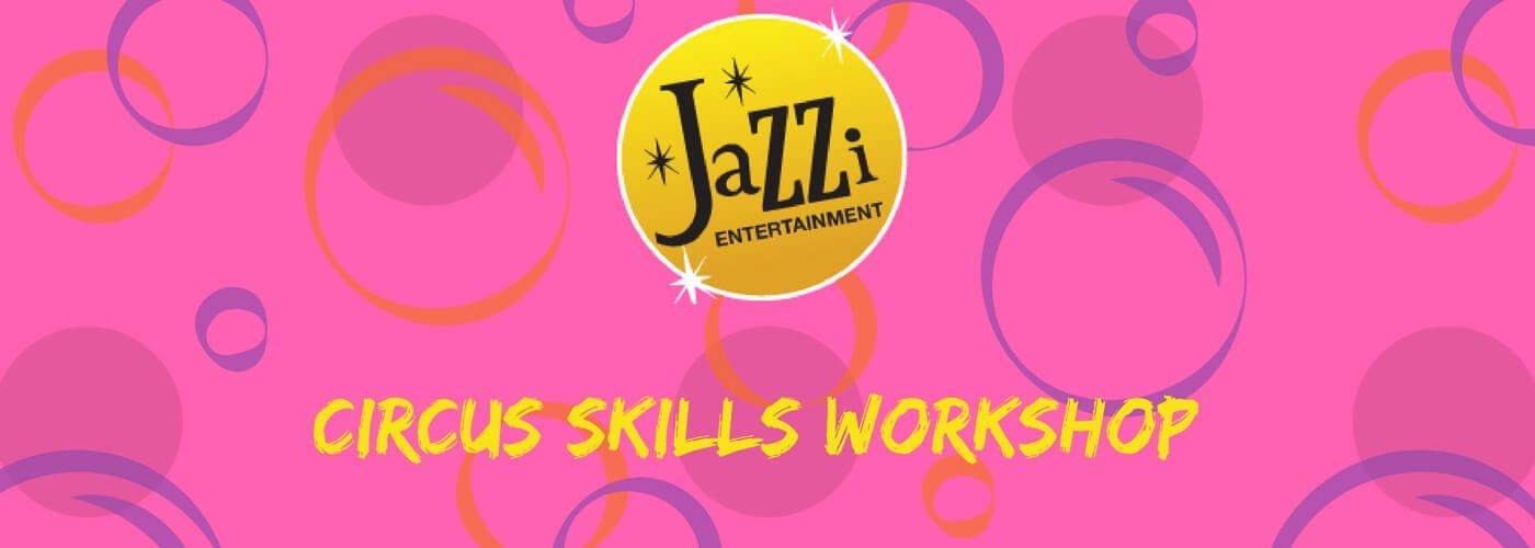Circus Skills Workshop Gallery