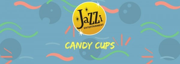 Jazzi shows and services gallery banner candy cups